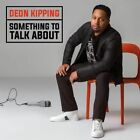 Something to Talk About 0888430789227 by Deon Kipping CD