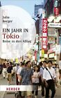 Ein Jahr in Tokio von Julia Berger (2012, Taschenbuch)