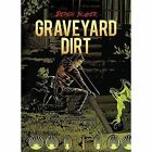 Demon Slayer: Graveyard Dirt by Dax Varley (Hardback, 2016)