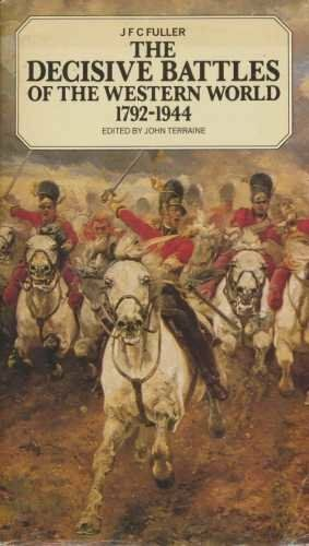 The Decisive Battles of the Western World and Their Influence Upon  .58608035X
