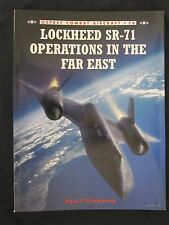 Osprey Book: Lockheed SR-71 Operations in the Far East - Combat 76