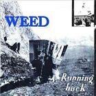 Running Back 0767981150314 by Weed Vinyl Album