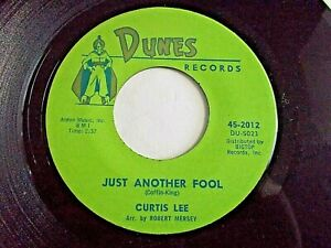 Curtis-Lee-Just-Another-Fool-A-Night-At-Daddy-Gee-s-45-1962-Dunes-Vinyl-Record