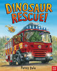Dinosaur Rescue! by Ms. Penny Dale (Paperback, 2014)
