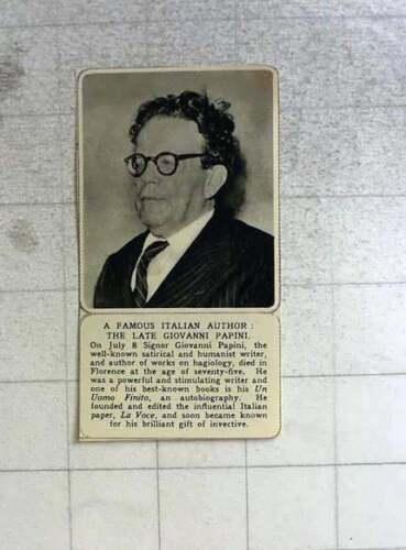 1956 Famous Italian Author, The Late Giovanni Papini