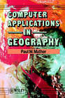 Computer Applications in Geography by P.M. Mather (Paperback, 1991)