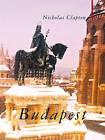 Budapest: City of Music by Nicholas Clapton (Hardback, 2009)