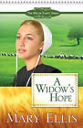 A Widow's Hope by Mary Ellis (Paperback, 2009)