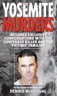 The Yosemite Murders by Dennis McDougal (Paperback / softback)