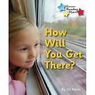 How Will You Get There Ransom Paperback 9781781277881