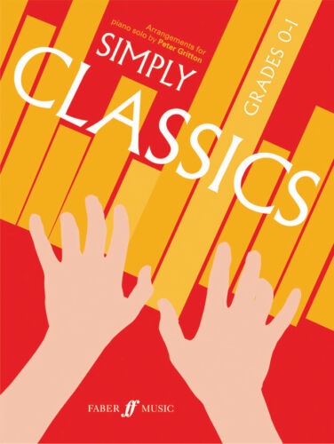 Simply Classics Grades 0-1 Classical Piano Solo Beginner SONGS FABER Music BOOK