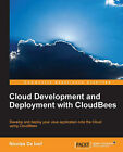 Cloud Development and Deployment with CloudBees by Nicolas De Loof (Paperback, 2013)