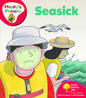 Oxford Reading Tree: Level 4: Floppy's Phonics: Seasick by Roderick Hunt (Paperback, 2008)