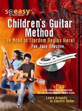 Children's Guitar Method: The Road to Stardom Begins Here! So Easy Series