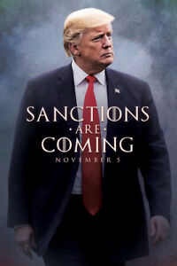 """Donald Trump Poster 36x24"""" 21x14 Game of Thrones Sanctions Are Coming Print Silk"""