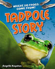 Tadpole Story: Age 6-7, Above Average Readers by Angela Royston (Paperback, 2011)
