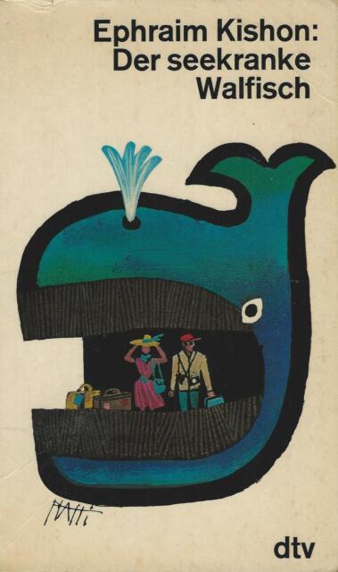 Ephraim Kishon: Der seekranke Walfisch **TOP**