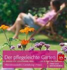 Der pflegeleichte Garten von Tobias Gold und Martina Bäumler (2014, Taschenbuch)