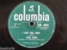 78rpm PAUL ANKA i love you baby / tell me that you love me