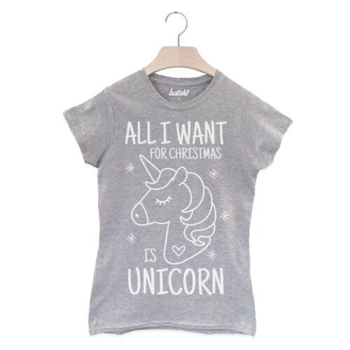 Batch1 All I Want For Christmas Is Unicorn Women/'s Christmas Slogan T-Shirt