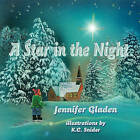 A Star in the Night by Jennifer Gladen (Paperback / softback, 2010)