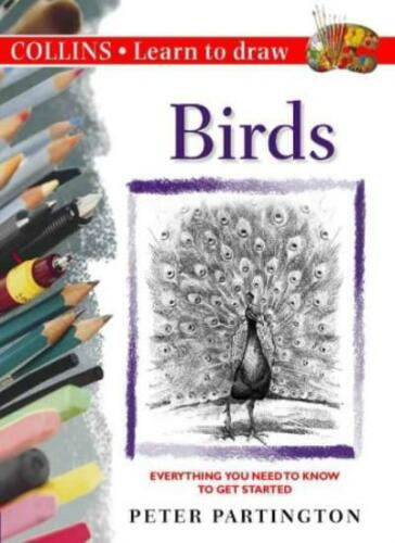 1 of 1 - Birds (Collins Learn to Draw),Peter Partington