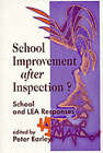 School Improvement after Inspection?: School and LEA Responses by SAGE Publications Ltd (Paperback, 1998)