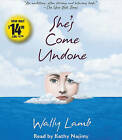 She's Come Undone by Wally Lamb (CD-Audio)