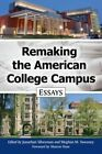 Remaking the American College Campus: Essays on Innovative Spaces and Utilization by McFarland & Co  Inc (Paperback, 2016)