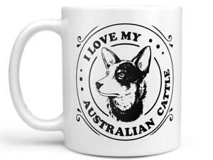 I Love My Australian Cattle Dog Coffee Mug Or Coffee Cup Australian Cattle Dog