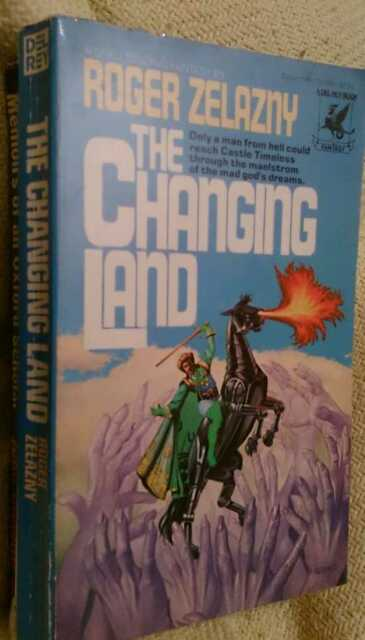 The Changing Land  by Roger Zelazny 0345253892 Paperback