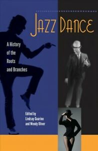 Jazz-Dance-A-History-of-the-Roots-and-Branches-Paperback-by-Guarino-Linds