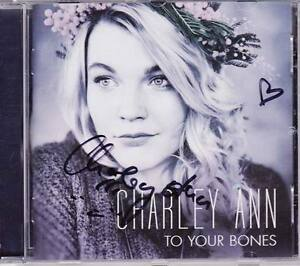 CHARLEY-ANN-To-Your-Bones-CD-2015-SIGNIERT-Unterschrift-Voice-Of-Germany-RAR