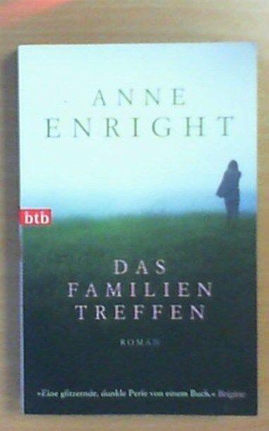 Das Familientreffen von Anne Enright (2009, Taschenbuch)