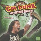 CM Punk by Daniel B Aiwei (Hardback, 2014)