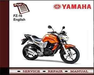 yamaha fz 16 fz16 workshop service repair manual ebay rh ebay com au Yamaha FZ16 Accessories Yamaha FZ -09