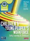 Level 3 Diploma Children and Young People's Workforce (Early Learning and Childcare) Candidate Handbook by Kate Beith, Penny Tassoni, Sue Griffin, Kath Bulman (Mixed media product, 2010)