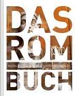 Das Rom Buch mit App von Robert Fischer und Michael Müller (2015, Gebundene Ausgabe)