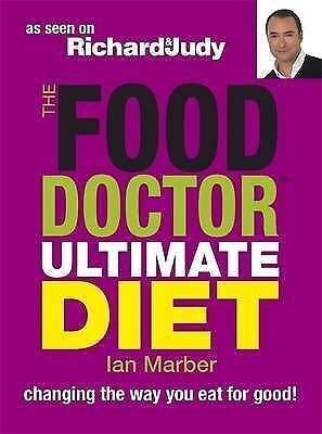 1 of 1 - The Food Doctor Ultimate Diet by Ian Marber - New Book.