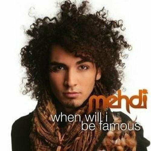 Mehdi When will I be famous (2008)  [Maxi-CD]