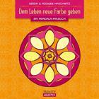 Dem Leben neue Farbe geben von Gerda Maschwitz und Rüdiger Maschwitz (2015, Taschenbuch)