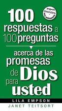 100 Respuestas A 100 Preguntas- Promesas De Dios Para Usted (Spanish Edition)