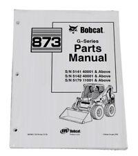 Bobcat 873 G Series Skid Steer Parts Catalog Manual Part Number 6900956