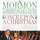 Once Upon a Christmas by Mormon Tabernacle Choir (CD, Nov-2012, Mormon Tabernacle)
