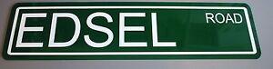 "METAL STREET SIGN "" EDSEL ROAD "" CORSAIR CITATION PACER RANGER E475 Y BLOCK"