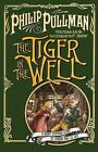 The Tiger in the Well by Philip Pullman (Paperback, 2004)
