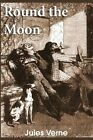Round the Moon by Jules Verne (Paperback / softback, 2014)