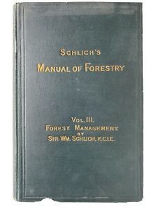 Dr-Schlich-039-s-Manual-of-Forestry-Vol-III-1911