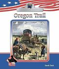Oregon Trail by Sarah Tieck (Hardback, 2008)
