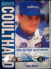 DAVID COULTHARD THE FLYING SCOTSMAN JIM DUNN SIGNED BOOK